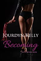 Becoming (An LA Lovers Book #4)