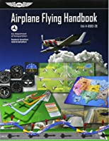 Airplane flying handbook faa h 8083 3a by federal aviation airplane flying handbook asa faa h 8083 3b faa handbooks series fandeluxe Image collections