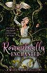 Romantically Enchanted