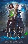 The Eldritch Heart (Eldritch Heart, #1)