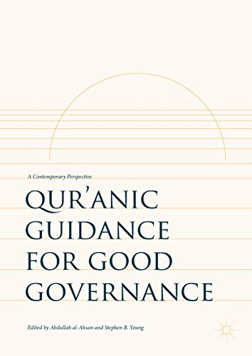 Qur'anic Guidance for Good Governance A Contemporary Perspective