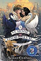 Quests for Glory (The School for Good and Evil: The Camelot Years, #1)