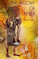 The Agony of After (The Bones of the Earth #0.2)