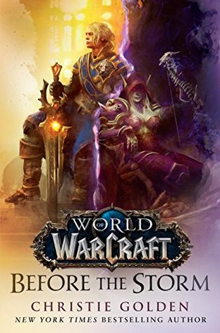 Before the Storm (World of Warcraft, #15) by Christie Golden