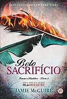 Belo sacrifício (Irmãos Maddox, #3)