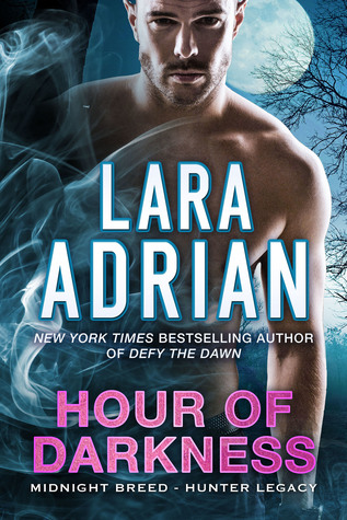 Hour of Darkness (Hunter Legacy, #2)
