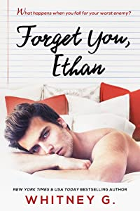 Forget You, Ethan (Sincerely Yours, #2)