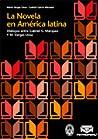 La novela en América Latina: Diálogos entre Gabriel García Márquez y Mario Vargas Llosa