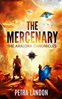 The Mercenary (The Araloka Chronicles, #1)