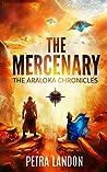 The Mercenary (The Araloka Chronicles, #1)