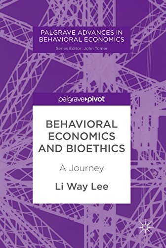 Behavioral Economics and Bioethics A Journey