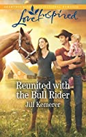 Reunited With The Bull Rider (Wyoming Cowboys Book 2)