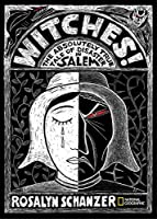 Witches: The Absolutely True Tale of Disaster in Salem (History (US))