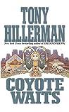 Coyote Waits (Leaphorn & Chee #10)