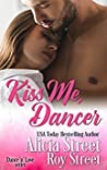 Kiss Me, Dancer (Dance 'n' Luv, #1)