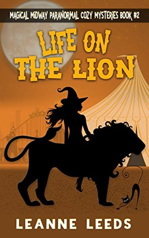 Life on the Lion by Leanne Leeds