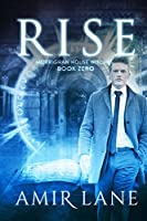 Rise (Morrighan House Witches, #0)