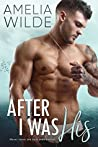 After I Was His (Wounded Hearts #2)