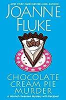Chocolate Cream Pie Murder (Hannah Swensen #24)