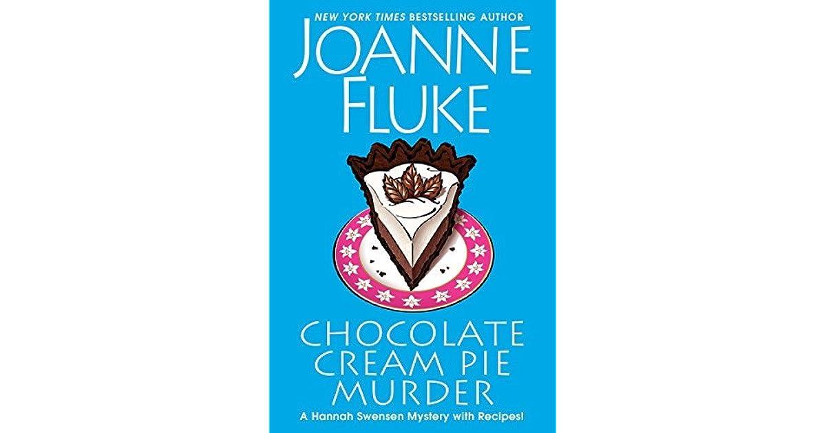 0e2d3cc0f0df Chocolate Cream Pie Murder (Hannah Swensen  24) by Joanne Fluke