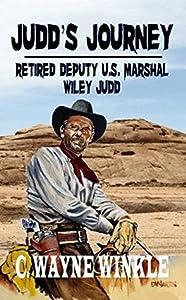 Judd's Journey: Retired Deputy U.S. Marshal, Wylie Judd