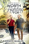 Worth Fighting For (Heart of the South #3)