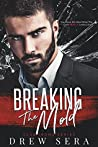 Breaking The Mold (Irons #4)