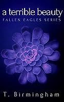 A Terrible Beauty (Fallen Eagles MC #1)