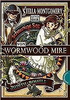 Stella Montgomery und der schaurige See von Wormwood Mire (A Stella Montgomery Intrigue, #2)