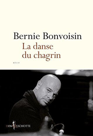 La Danse du chagrin (NON FICTION)