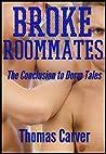 Broke Roommates (Dorm Tales #5)