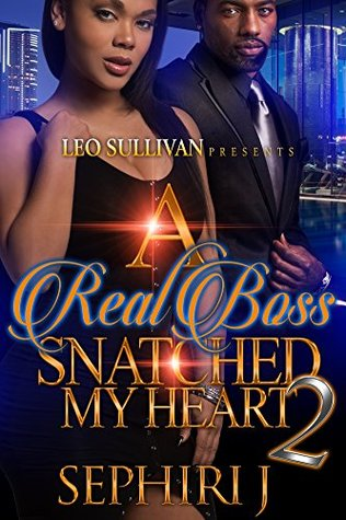 A Real Boss Snatched My Heart 2 by Sephiri J