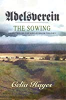 Adelsverein: Book Two - The Sowing