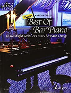 More Best Of Bar Piano - 30 Wonderful Melodies From The Piano Lounge - Schott Piano Lounge - piano - songbook - (ED 21647)