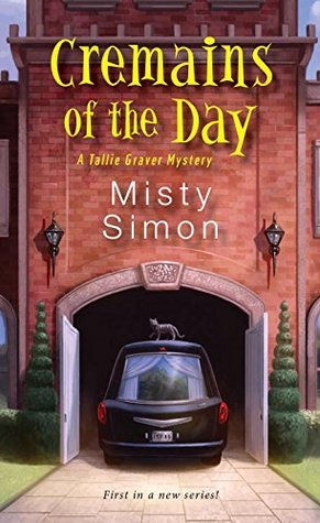 Cremains of the Day (A Tallie Graver Mystery #1)
