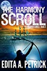 The Harmony Scroll (Peacetaker #2)