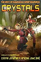 Crystals (The Navy of Humankind: Wasp Squadron) (Volume 2)