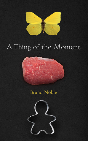 A Thing Of The Moment by Bruno Noble