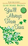 You'll Always Have Tara (Riches to Romance #2) ebook download free