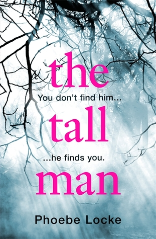 The Tall Man by Phoebe Locke