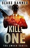 Kill: One (Omega #7)