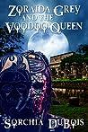 Zoraida Grey and the Voodoo Queen (Zoraida Grey, #2)