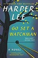 Go Set a Watchman (To Kill a Mockingbird)