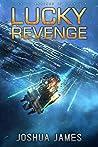 Lucky Revenge (Lucky's Marines, #6)