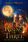Rising of Three (The Starseed Trilogy, #3)