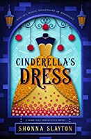 Cinderella's Dress (Fairy-tale Inheritance #1)