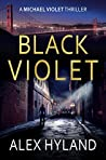 Black Violet (A Michael Violet Thriller Book 1)