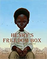Henry's Freedom Box. ;A True Story From The Underground Railroad