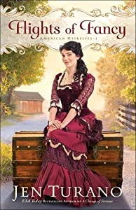 Flights of Fancy (American Heiresses, #1)