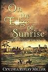 On the Edge of Sunrise (The Long-Hair Saga, #1)